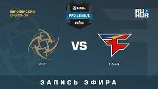 NiP vs FaZe - ESL Pro League S7 EU - de_train [yXo, Enkanis]