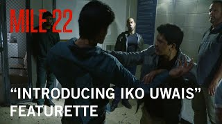 "Video Mile 22 | ""Introducing Iko Uwais"" Featurette 