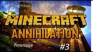 Minecraft-[Annihilation] Timelapse #3