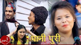 Pani Puri by Muna Thapa & Ganga Pun - New Superhit Comedy Meri Bassai Group