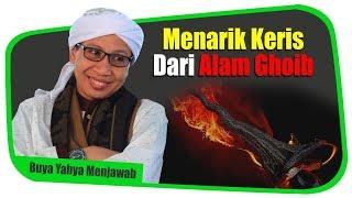 Video Menarik Keris Dari Alam Ghaib - Buya Yahya Menjawab MP3, 3GP, MP4, WEBM, AVI, FLV Mei 2018