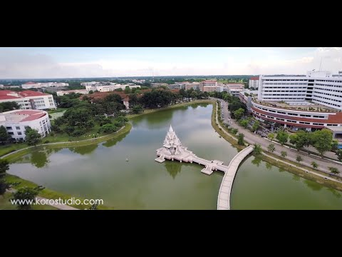Aerial view of Naresuan University By Koro Films (วีดีโอมุมสูงมหาวิทยาลัยนเรศวร)