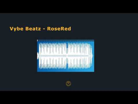 Vybe Beatz   RoseRed