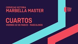 Cuartos de final masculinos - Cervezas Victoria Marbella Master 2019 - World Padel Tour