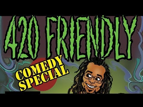 420 Friendly Comedy Special Trailer, Keith Lowell Jensen, Ngaio Bealum, Dan Gabriel, Jasper Redd