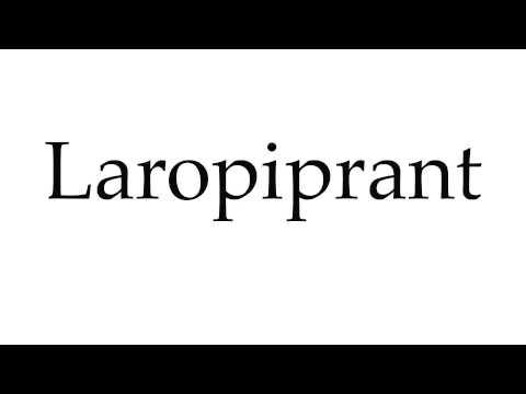 How to Pronounce Laropiprant