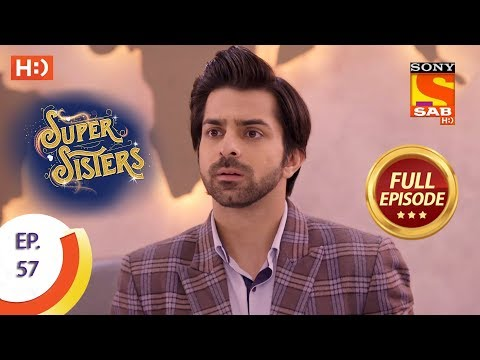 Super Sisters - Ep 57 - Full Episode - 23rd October, 2018