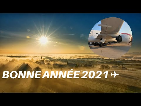 BONNE ANNÉE 2021 ✈️