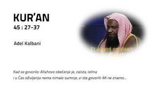 Kur'an [45:27-37] Adel Kalbani
