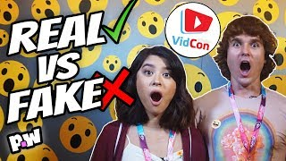 REAL VS FAKE YouTubers @ VidCon 2018! Guess the real or fake YouTuber at Vidcon!