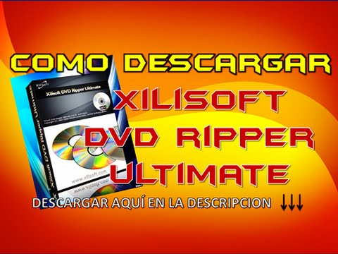 XILISOFT DVD RIPPER FULL ( MEGA)