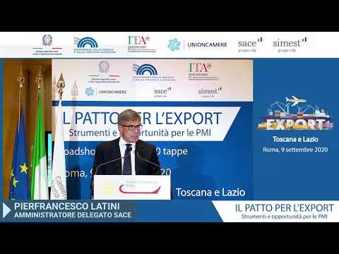 Patto per l'Export - Intervento Pierfrancesco Latini, Amministratore Delegato SACE