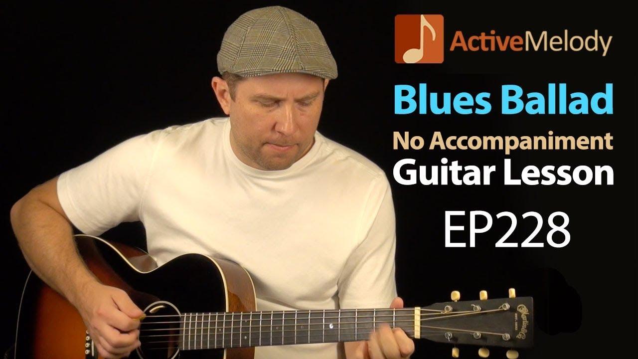 Acoustic Blues Ballad Solo Guitar Lesson – Acoustic Blues Guitar Lesson – EP228