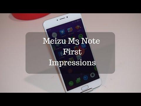 Meizu M3 Note India First Impressions