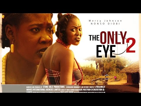Nigerian Nollywood Movies - The Only Eye 2