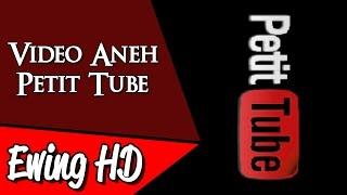 Video 5 Video Aneh dari Petit Tube | #MalamJumat - Eps. 49 MP3, 3GP, MP4, WEBM, AVI, FLV April 2019