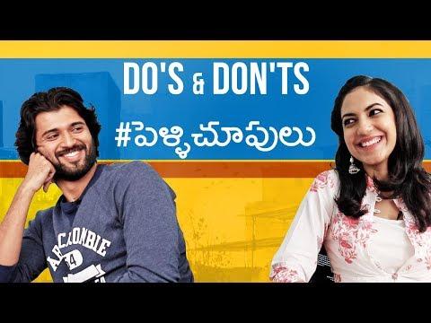 Do's And Don'ts Of Pelli Choopulu (#pellichoopulu) || Vijay Devarakonda || Ritu Varma || Telugu