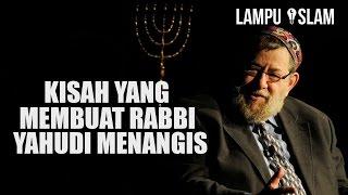 Video Kisah yang Membuat Rabbi Yahudi Menangis MP3, 3GP, MP4, WEBM, AVI, FLV Maret 2019