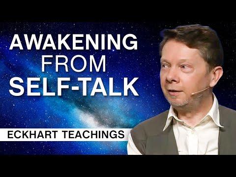 Awakening from self-talk | Eckhart Tolle Teachings