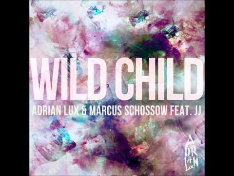 Tekst piosenki Adrian Lux - Wild Child po polsku