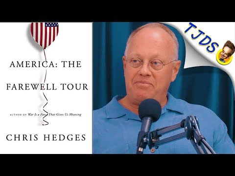 Late Stage Capitalism Is Killing America w/Chris Hedges (part 3)