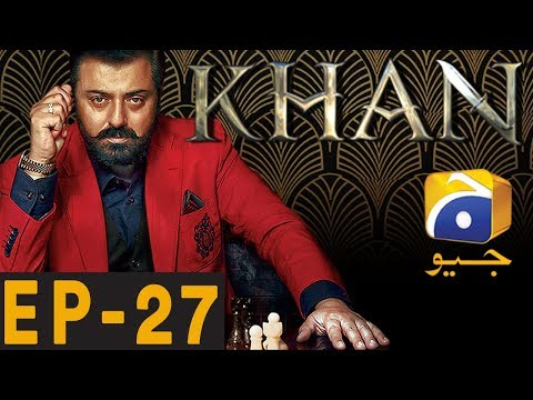 Khan Episode 27
