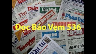 Doc Bao Vem 536 của Quê Hương Media được phát trên đài truyền hình quê hương california. Đọc báo vẹm 536 do Hoàng Tuấn và Nguyên Khôi thực hiện doc bao vem 536https://www.facebook.com/TheDocBaoVem