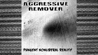 "Video NOISEUP LABEL PRESENTS: Aggressive Remover ""Pungent Nonliberal R"