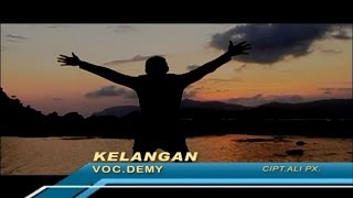 Demy - Kelangan (Official Music Video) Video