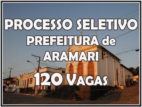 PREFEITURA DE ARAMARI- BA ABRE PROCESSO SELETIVO (REDA) 001/2017