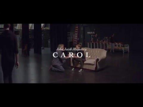John Jacob Magistery - Carol (Official Video)