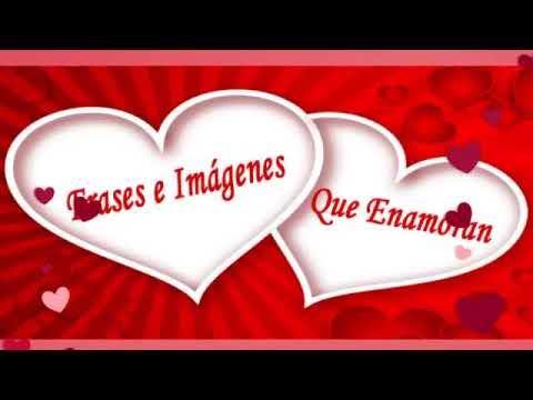 Imagenes para enamorar - Frases Bonitas de Amor con Imágenes Románticas