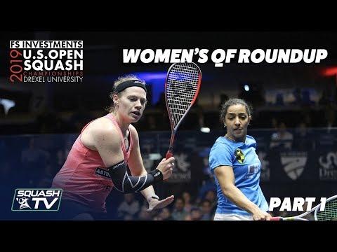 Squash: U.S. Open 2019 - Women's QF Roundup Pt.1