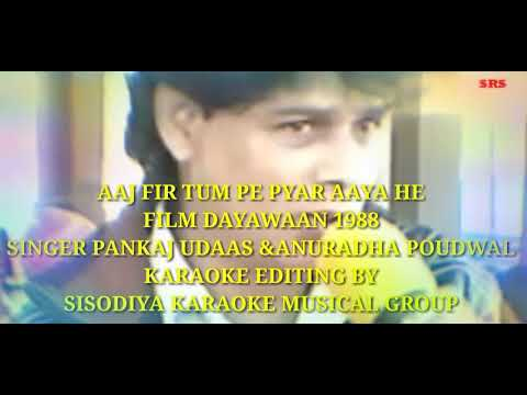 Video Aaj Fir Tum Pe Pyar Aaya Hai KARAOKE FOR FEMALES ( SISODIYA KARAOKE RECORDING STUDIO ) download in MP3, 3GP, MP4, WEBM, AVI, FLV January 2017