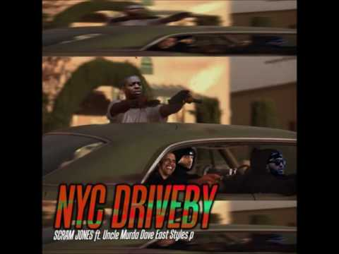 NYC DRIVEBY Ft  Uncle Murda, Dave East, & Styles P - PRODUCED BY SCRAM JONES NEW 2017