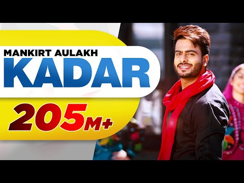 Kadar (Full Song) | Mankirt Aulakh | Sukh Sanghera | Latest Punjabi Songs 2016 | Speed Records