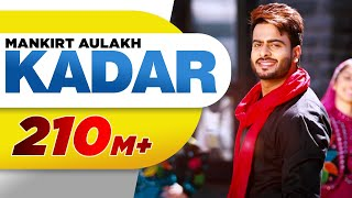 Video Kadar (Full Song) | Mankirt Aulakh | Sukh Sanghera | Latest Punjabi Song 2016 | Speed Records MP3, 3GP, MP4, WEBM, AVI, FLV April 2018
