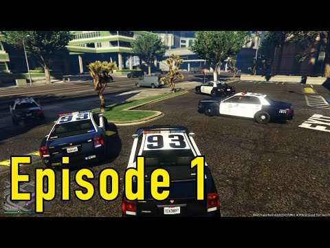GTA 5 - LSPDFR Playing As A Cop Half Hour - Episode 1