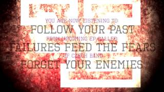 Video Follow Your Past (Official Lyric Video) HD
