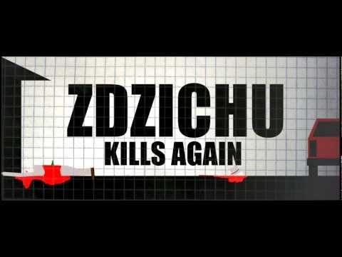 ZDZICHU KILLS AGAIN
