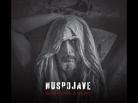 Goran Bare & Majke - Ljubav krvari