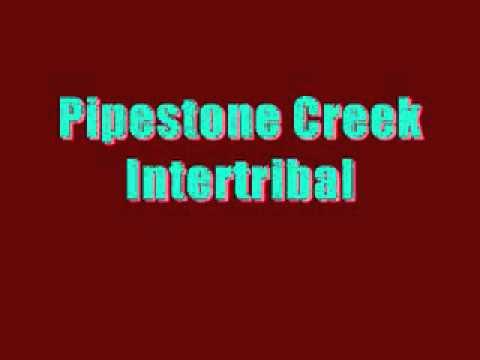 Pipestone Creek-Intertribal