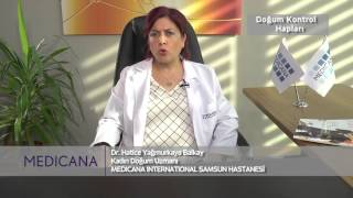 Medicana Samsun Op. Dr. Hatice Yağmurkaya Balkay Konu: Doğum Kontrol Hapları
