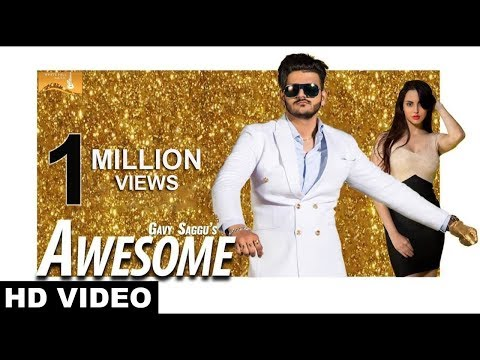 Awesome (Full Video)- Gavy Saggu -New Punjabi Song 2017- Latest Punjabi Songs 2017 -White Hill Music