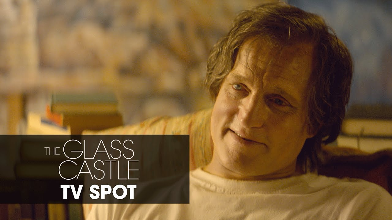 Home Goes Wherever Naomi Watts & Woody Harrelson Go in 'The Glass Castle' (TV Spot) with Brie Larson