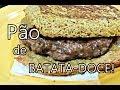 Vida saudável: Pão de batata doce! - por Carla Marins