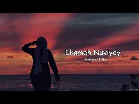 Ekameh Nuviyey | Mohamed Shifau | Lyrics |- REFLECTION