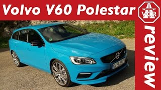2017 Volvo V60 Polestar - In-Depth Review, Full Test, Test Drive by Video Car Review