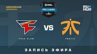 FaZe vs Fnatic - ESL Pro League S7 EU - de_overpass [Enkanis, ceh9]