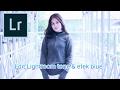 Edit foto kekinian mengatur tune & efek blue menggunakan Adobe Lightroom di Android / hp